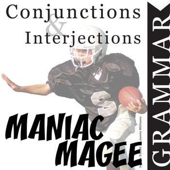 Maniac Magee Grammar Conjunctions Interjections Pinterest Ccss