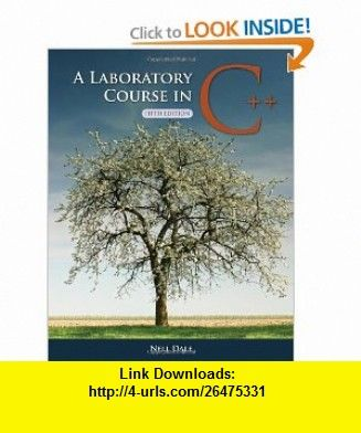 A Laboratory Course in C++, Fifth Edition (9780763778828) Nell Dale , ISBN-10: 0763778826  , ISBN-13: 978-0763778828 ,  , tutorials , pdf , ebook , torrent , downloads , rapidshare , filesonic , hotfile , megaupload , fileserve