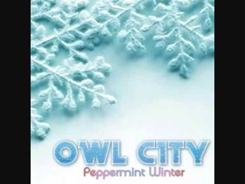 Peppermint Winter Owl City Lyrics Full Song Owl City Lyrics Owl City Owl City Songs