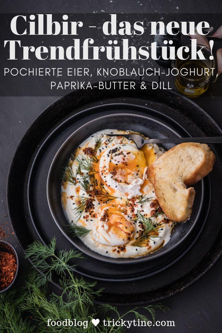 Cilbir - das Trendfrühstück aus der Türkei mit pochierten Eiern, Knoblauchjoghurt, Paprikabutter und Dill #frühstückundbrunch