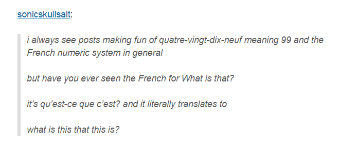 And This Literal Translation Of A Simple Question How To Speak French Tumblr Funny Funny Tumblr Posts