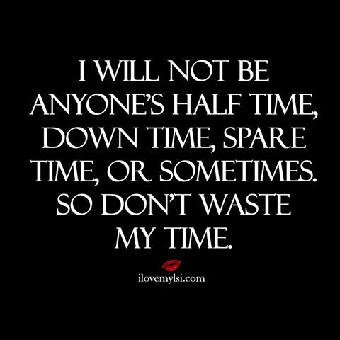 Choose how to spend your time wisely