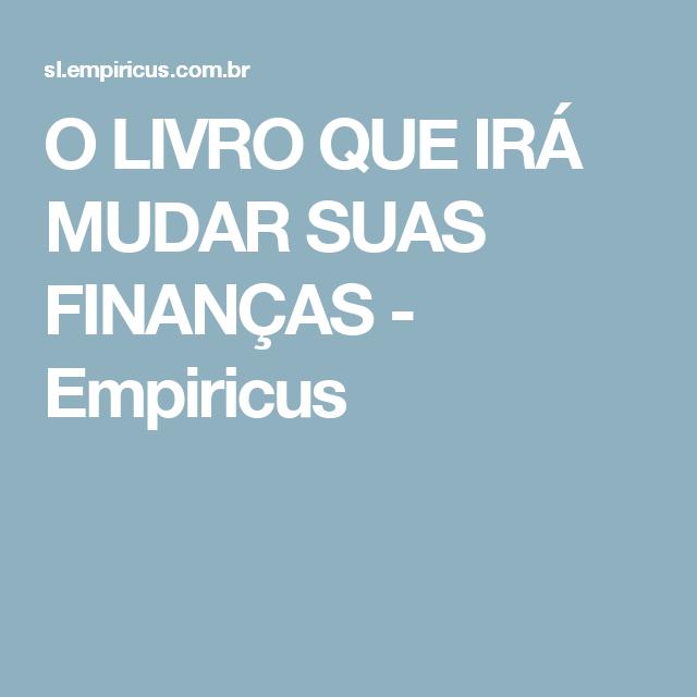 O LIVRO QUE IRÁ MUDAR SUAS FINANÇAS - Empiricus