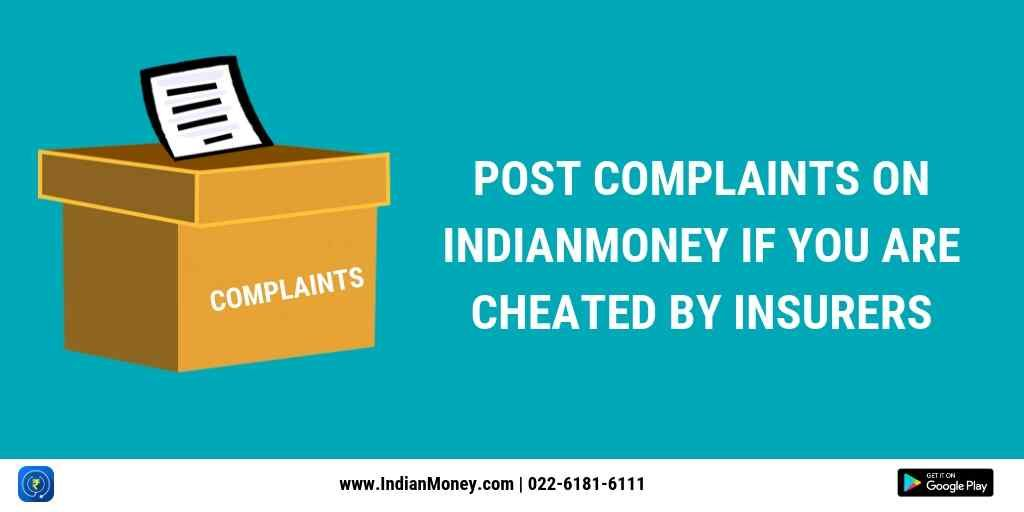 Post Complaints On Indianmoney If You Are Cheated By Insurers