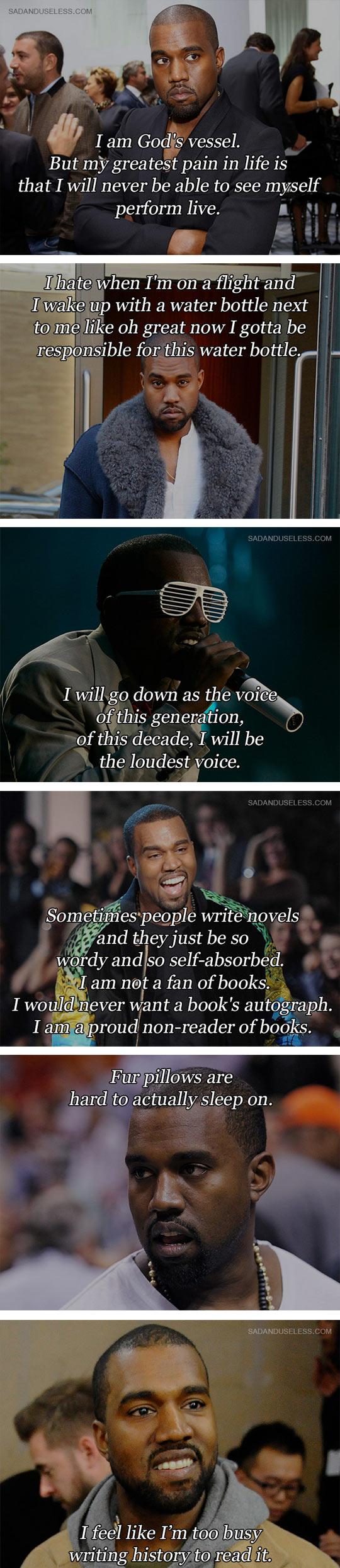 Some Kanye West Quotes Kanye West Quotes Kanye West Kanye