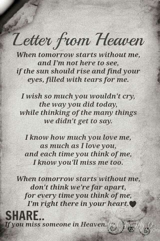 To My Family And Friends When I M Gone Please Don T Cry Letter From Heaven Grief Quotes Inspirational Quotes
