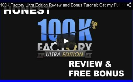 100K Factory Ultra Edition Review and Bonus Strategies Claim your Full 100K Factory Ultra Edition Review and FREE Bonus Here: http://zackryanreviews.com/100k-factory-ultra-edition-review Learn more about 100 https://youtu.be/iauBRNPE-i8