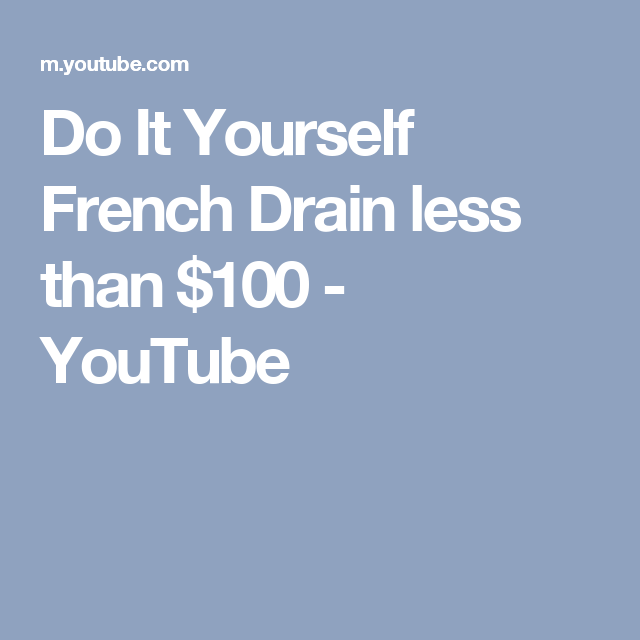 Do it yourself french drain less than 100 youtube cool stuff do it yourself french drain less than 100 youtube solutioingenieria Images