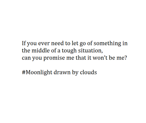 Superbe Moonlight Drawn By Clouds Quote / Love In The Moonlight Boy, Broken, And  Crush