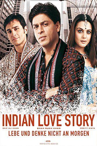 Lebe und denke nicht an morgen - Indian Love Story (Kal Ho