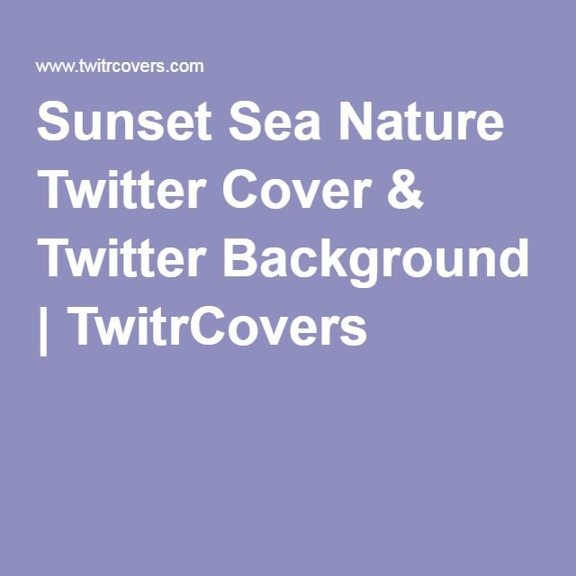 Sunset Sea Nature Twitter Cover & Twitter Background | TwitrCovers