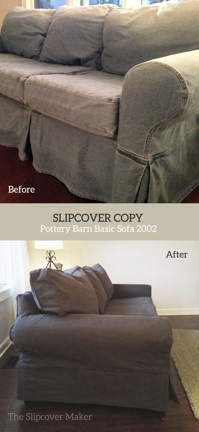 I Copied This Old Pottery Barn Basic Slipcover Circa 2002 In Beefy Brushed Bull Denim Color Graphite New Life For An Outdated Clic