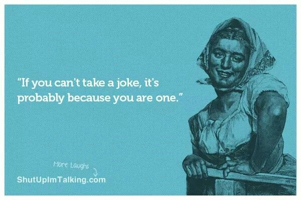 If You Can T Take A Joke With Images Funny Postcards Jokes