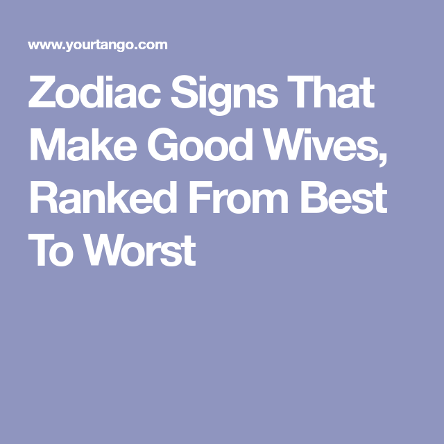 worst zodiac sign to marry