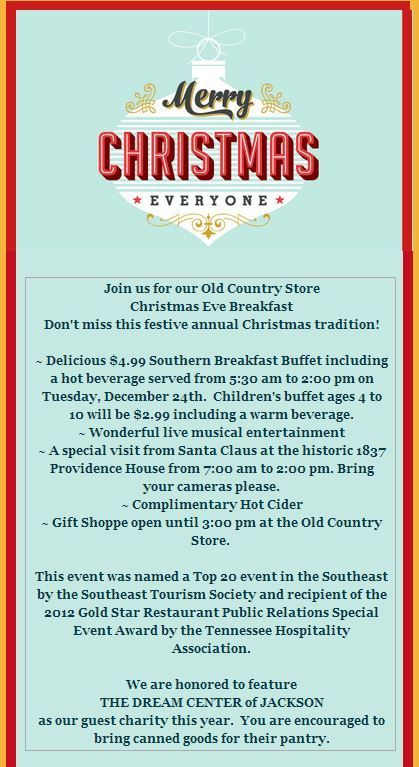 Visit the Old Country Store Christmas Eve Breakfast from 530 am until 200 pm  Visit the Old Country Store Christmas Eve Breakfast from 530 am until 200 pm