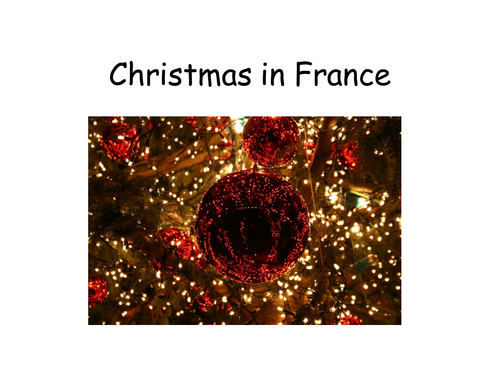 Christmas in France information Christmas lesson, French