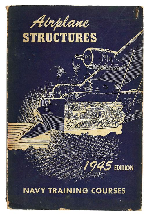 Airplane Structures - Vintage Military Navy Manual $18.00