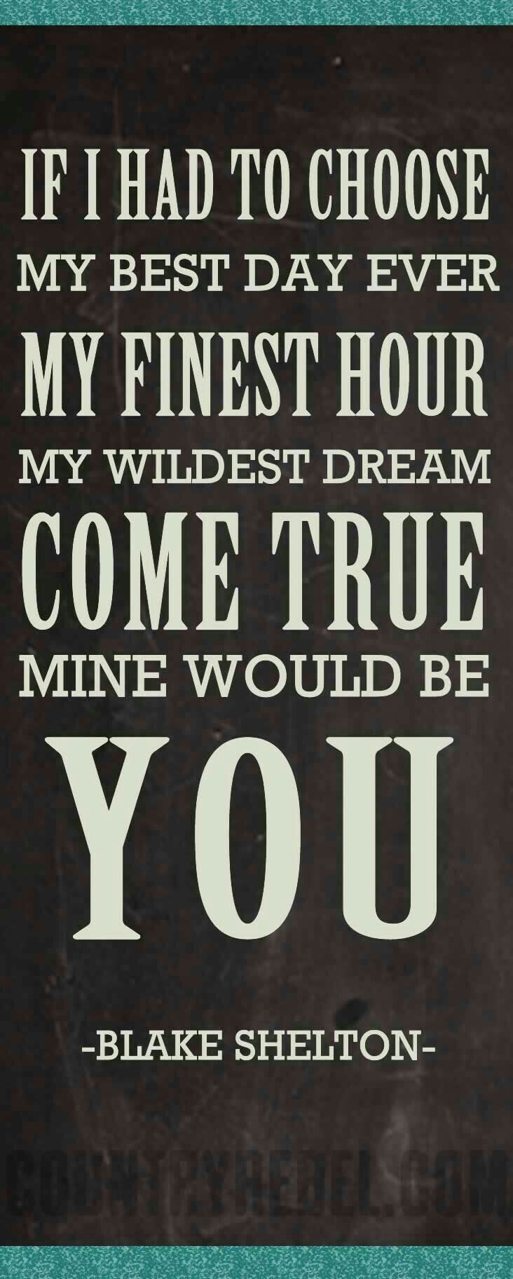 Yes YOU BEAUTIFUL!!!! LOVE ALWAYS!!! | Country music quotes ...