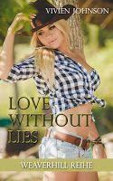 BeatesLovelyBooks : [Rezension] Vivien Johnson - Love without Lies Wea...