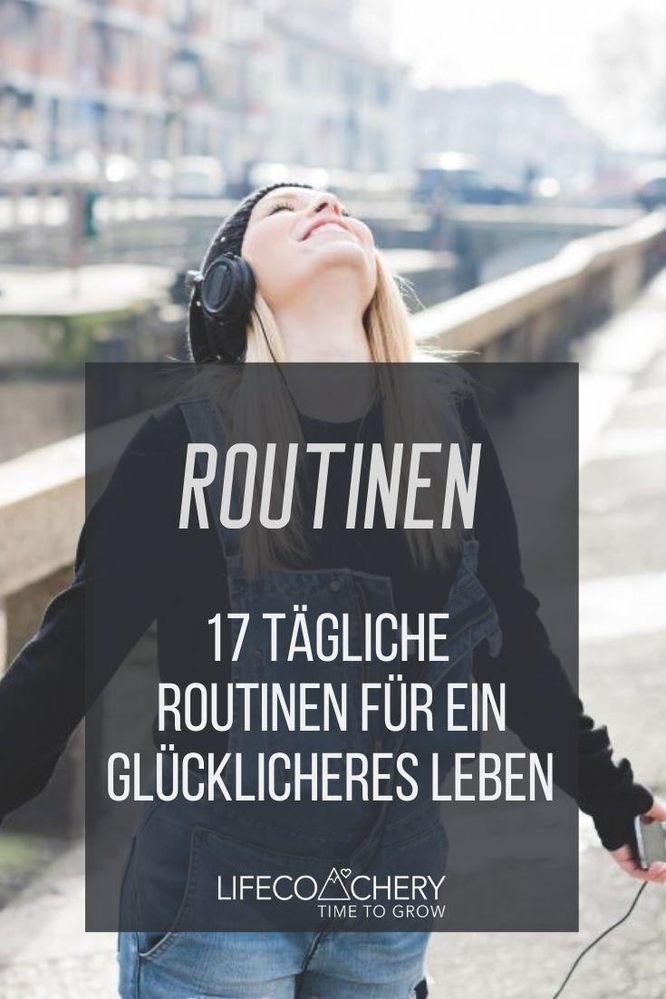 Photo of 17 tägliche Routinen für ein glücklicheres Leben