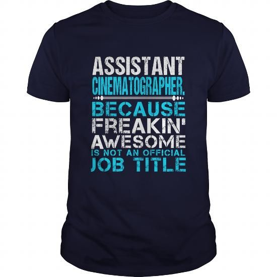 ASSISTANT CINEMATOGRAPHER T Shirts, Hoodies, Sweatshirts. CHECK PRICE ==► https://www.sunfrog.com/LifeStyle/ASSISTANT-CINEMATOGRAPHER-Navy-Blue-Guys.html?41382