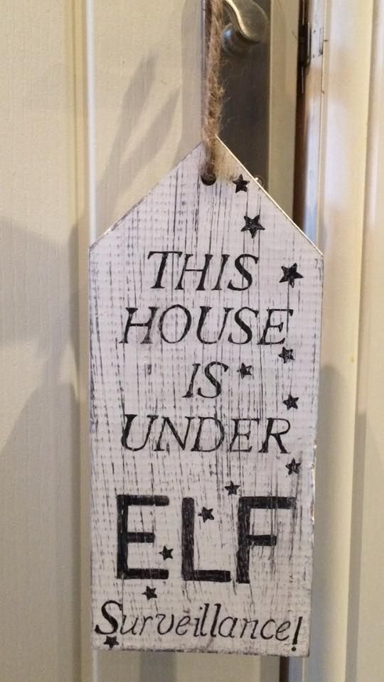 This House Is Under Elf Surveillance Elf On The Shelf Rusticgems Co Uk Christmas Signs Christmas Wood