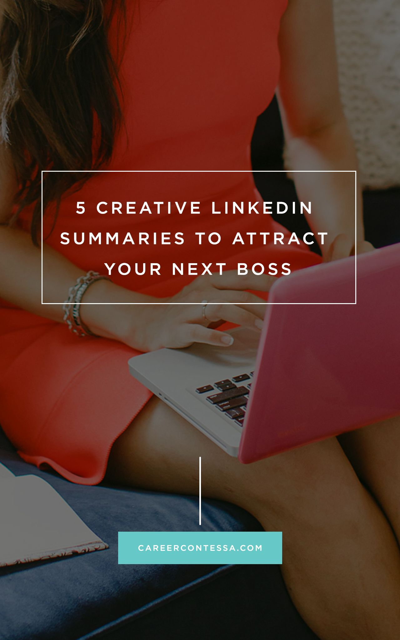 Creative Linkedin Profile Summaries To Attract Your Next Boss