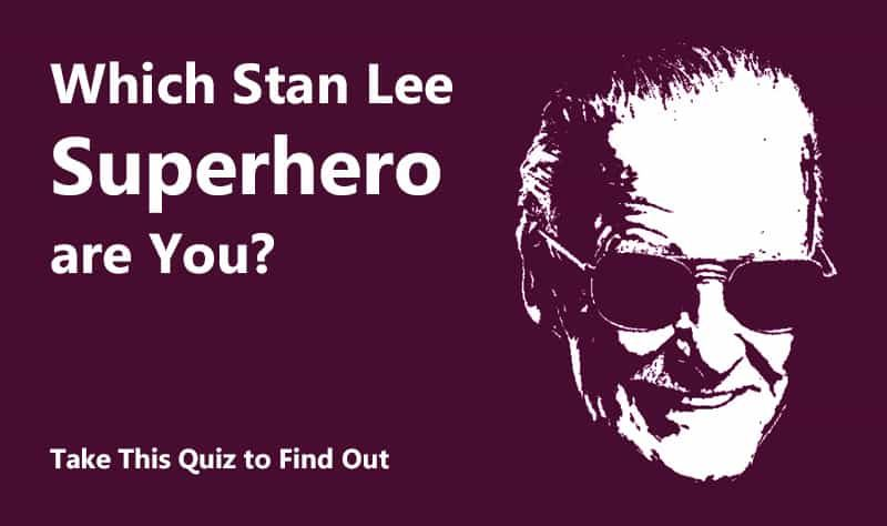 In Memory Of Stan Lee We At Brainpundits Have Come Up With A Unique Quiz For You To Find Out The Superhero Within Take The Quiz Stan Lee How To