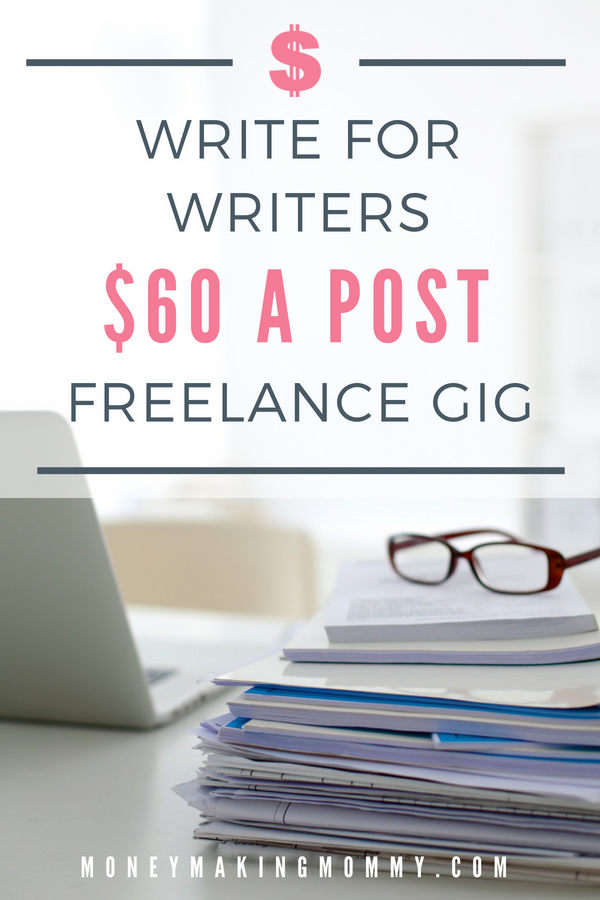 Write About Writing - $60 a Post and it's Work at Home Too