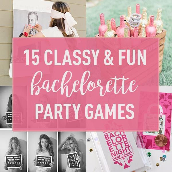 15 Classy Fun Ideas For Bachelorette Party Games Bridal Parties