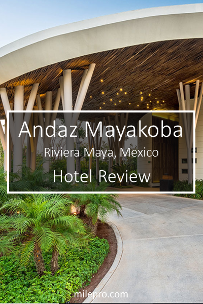 Andaz Mayakoba Review Riveria Maya Mexico Mexico Vacation Mexico Hotels Andaz Hotels