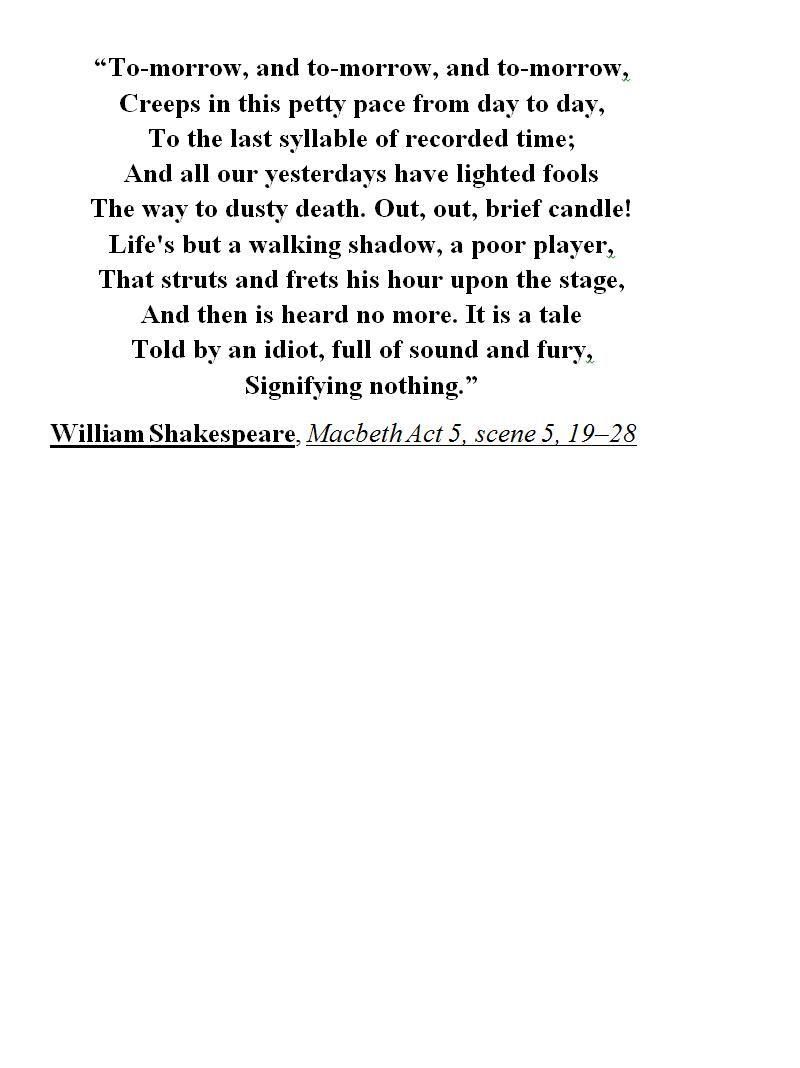 William Shakespeare Macbeth Act 5 Scene 19 28 Wisdom Quote Life Literature Quotes Tomorrow Soliloquy Literary Analysis Analysi
