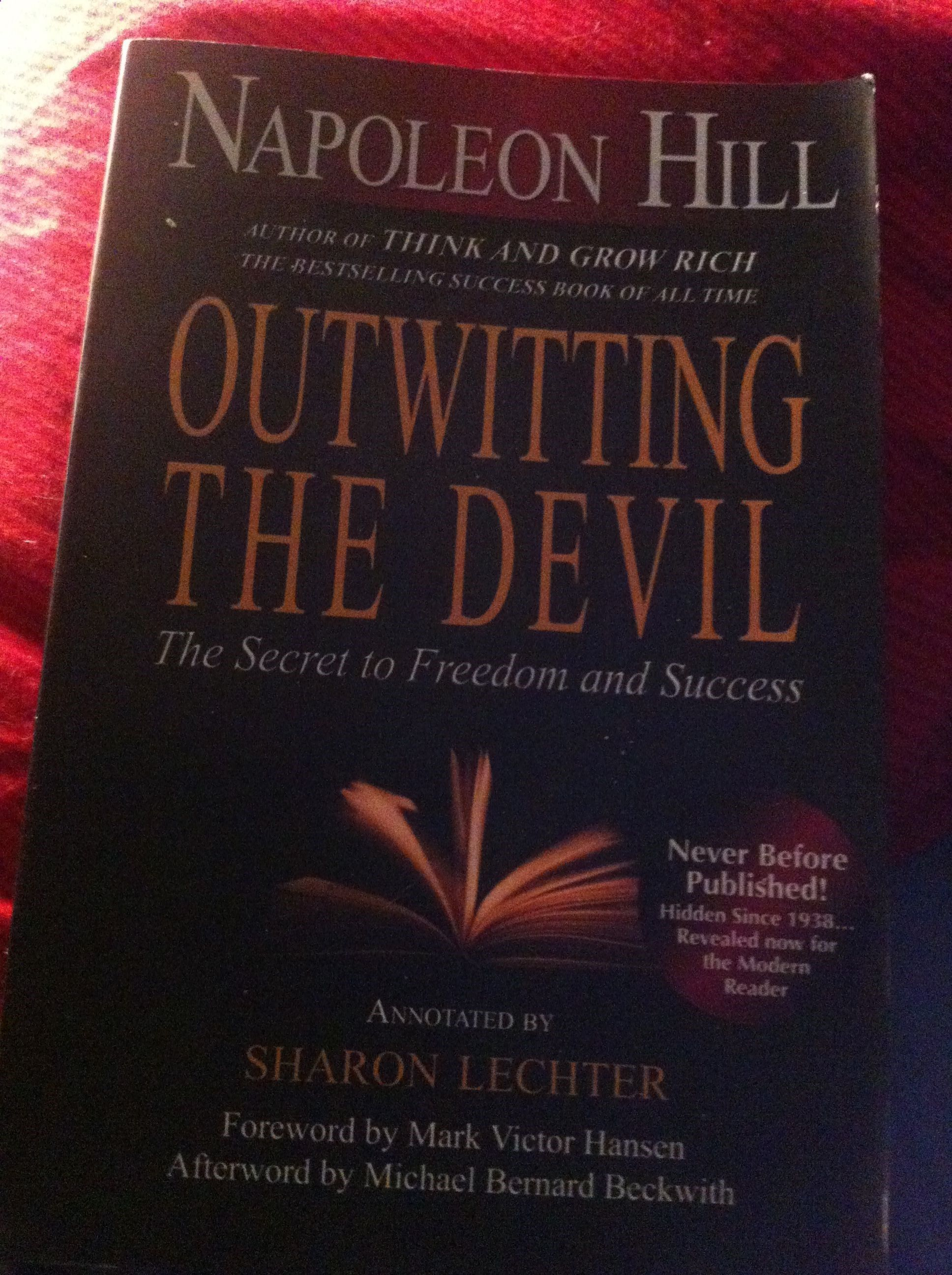 Outwitting The Devil Quotes Outwitting The Devil Napoleon Hill Napoleon Hill Writes About His