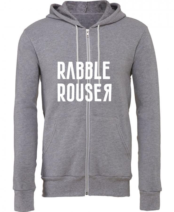 rabble rouser funny self mocking political Zipper Hoodie