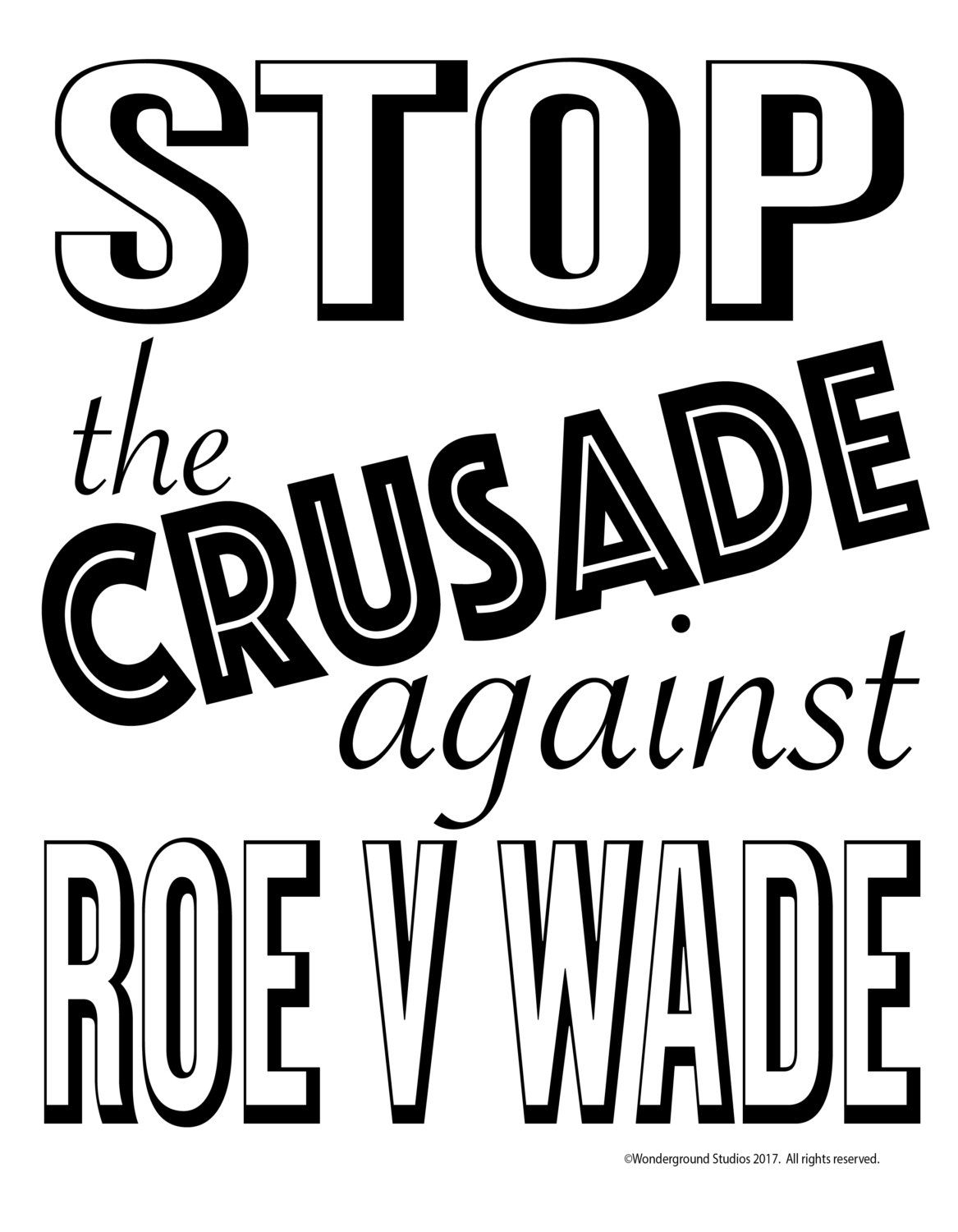 Stop The Crusade Against Roe V Wade Etsy Protest Signs Crusades Lettering