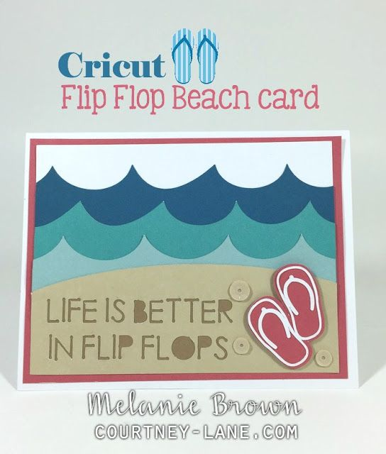 8d421db37 Cricut Flip Flop Beach card Hand Made Greeting Cards