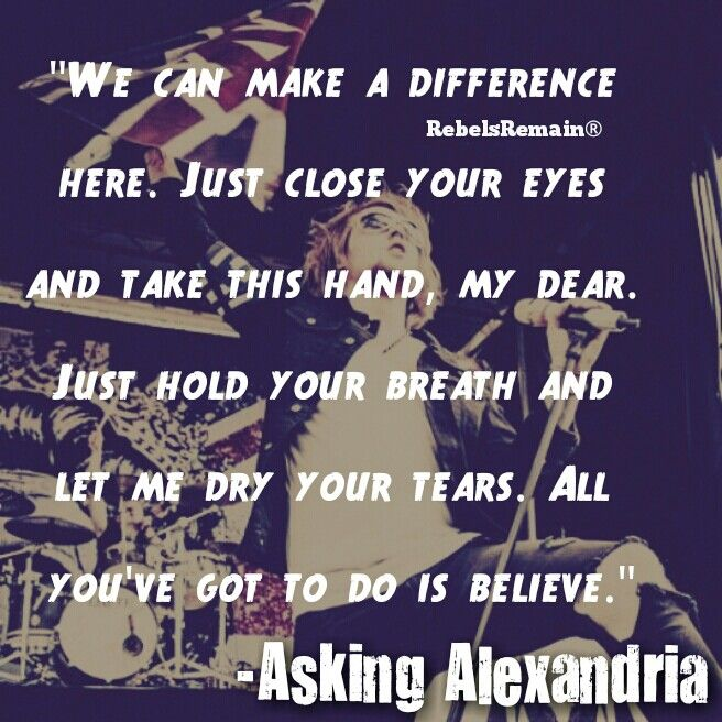 Asking Alexandria Lyrics With Images Great Song Lyrics Asking