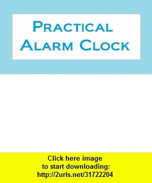 Practical Alarm Clock(Pro) , Android , torrent, downloads, rapidshare, filesonic, hotfile, megaupload, fileserve