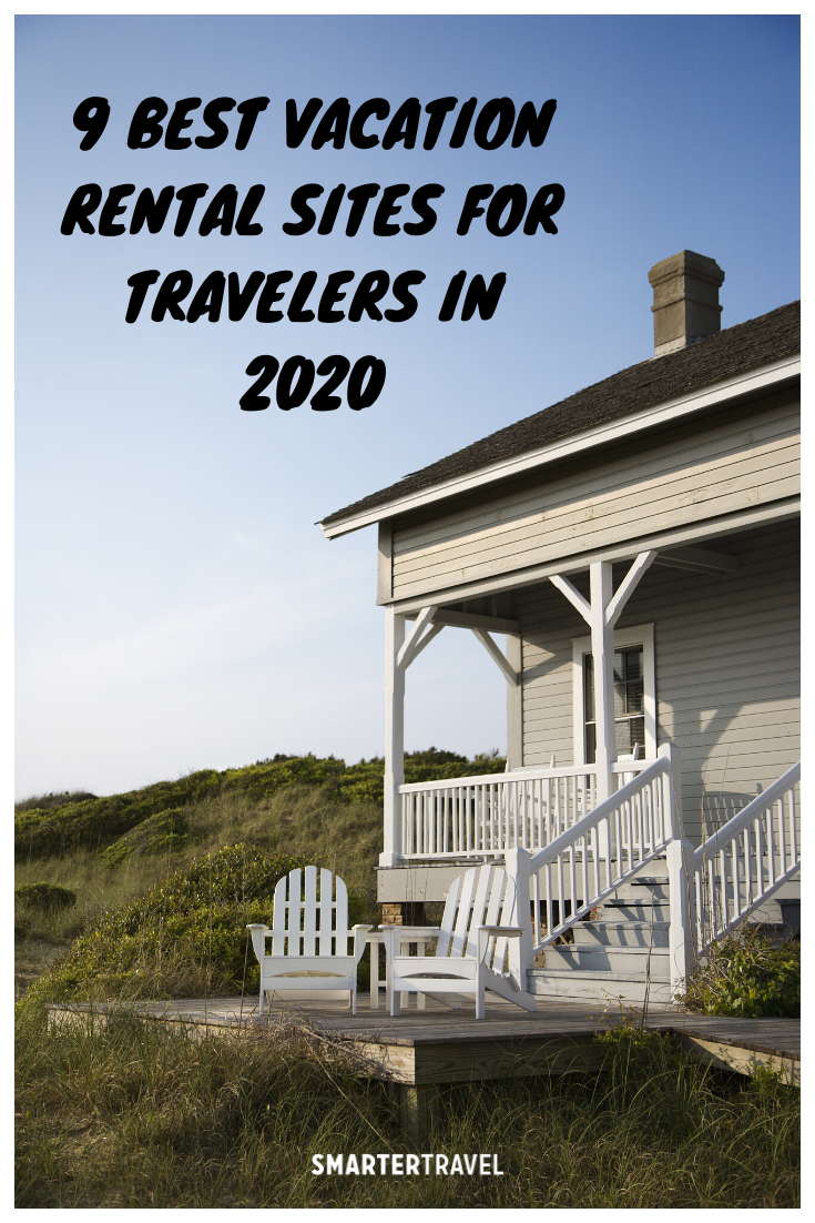 The 9 Best Vacation Rental Sites For Travelers In 2020 In 2020 Vacation Rental Sites Vacation Home Rentals Vacation Rental