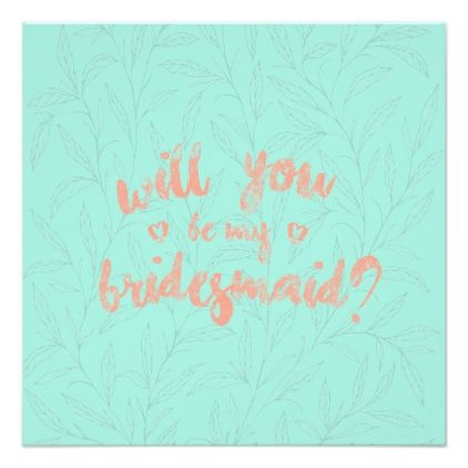Will You Be My Bridesmaid With Custom Message 2 Invitation Will