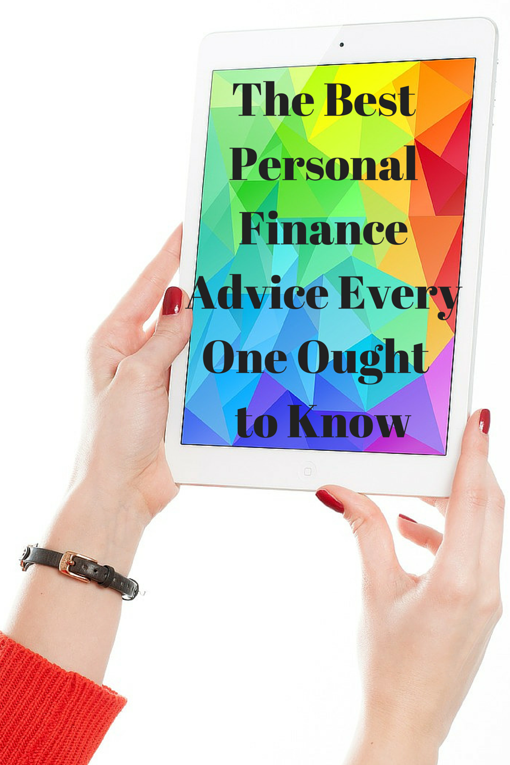 One Piece Of Personal Finance Advice Every Woman Ought To
