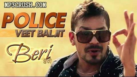 Police Veet Baljit Free Download Mp3 Video Lyrics Veet Baljit Lyrics Songs
