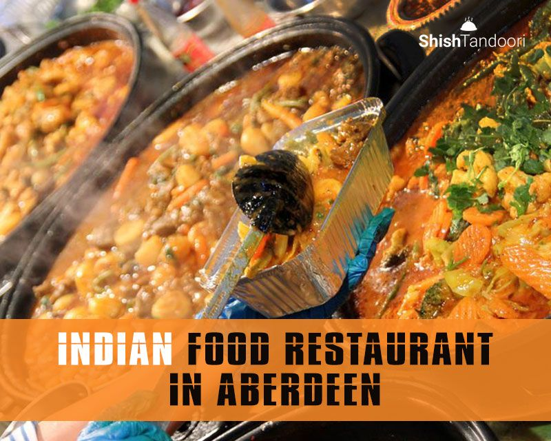 Indian food restaurant in aberdeen indian food recipes
