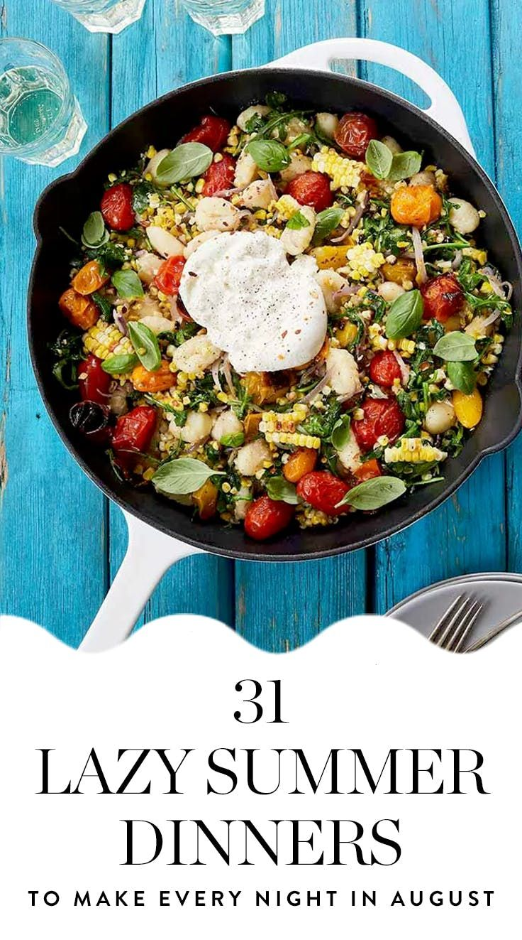31 Easy Summer Dinner Ideas To Make Every Night In August Via PureWow