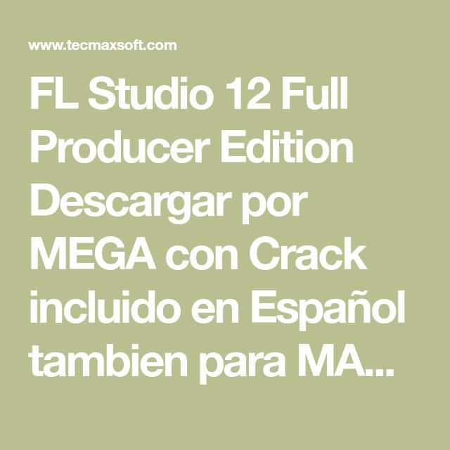 fl studio 12 full español descargar