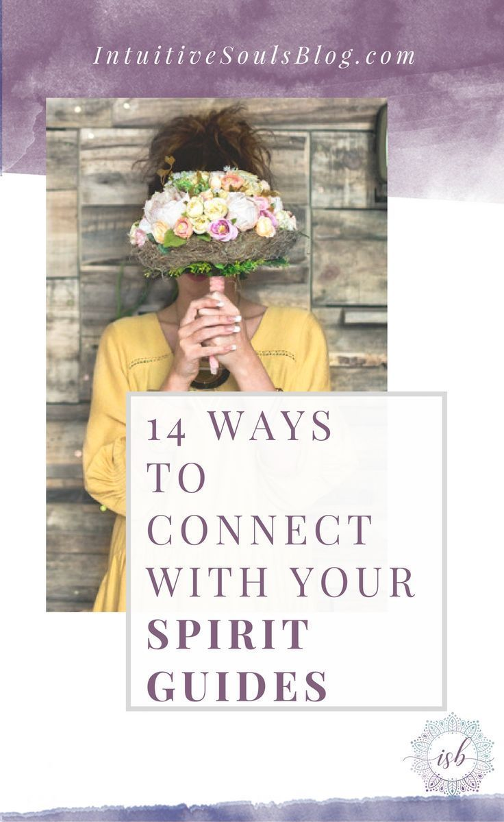14 Ways to Connect with Your Spirit Guides | Spirit guides ...