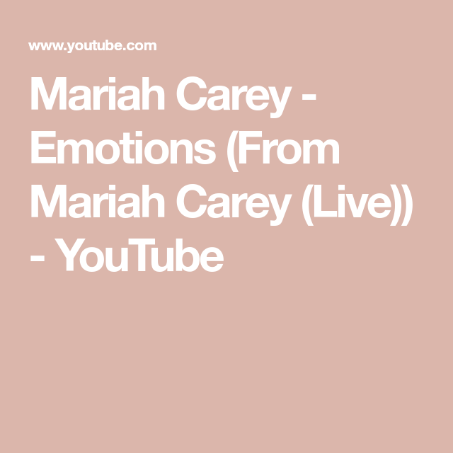 Mariah Carey Emotions From Mariah Carey Live Youtube Mariah Carey Live Mariah Carey Mariah