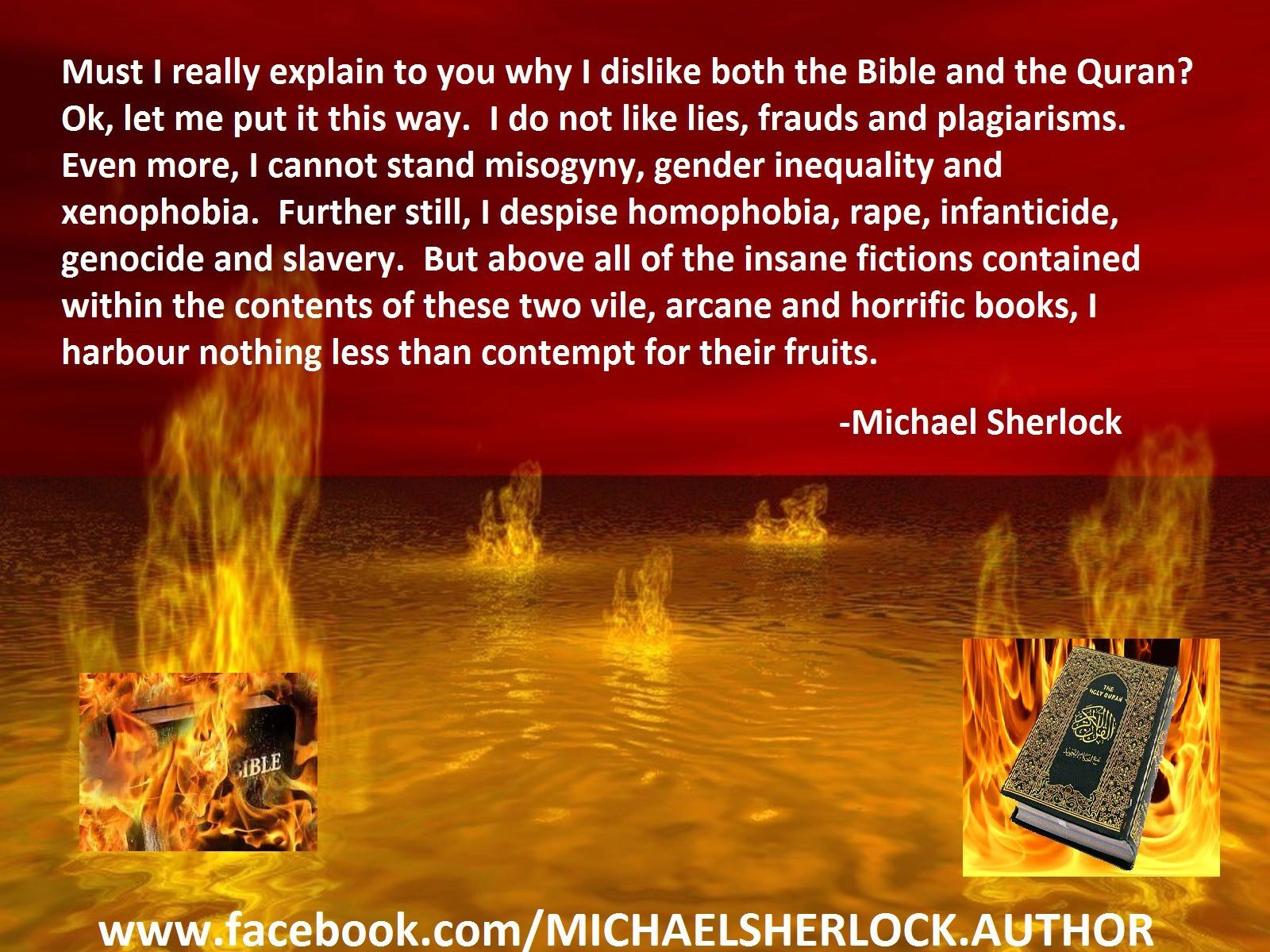 Why I dislike the Bible and Qur'an.