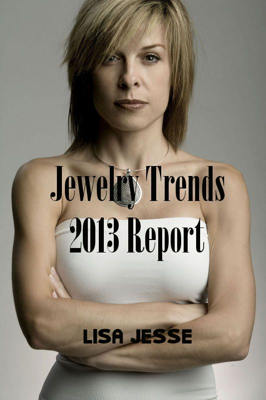 Jewelry Trends 2013 Report