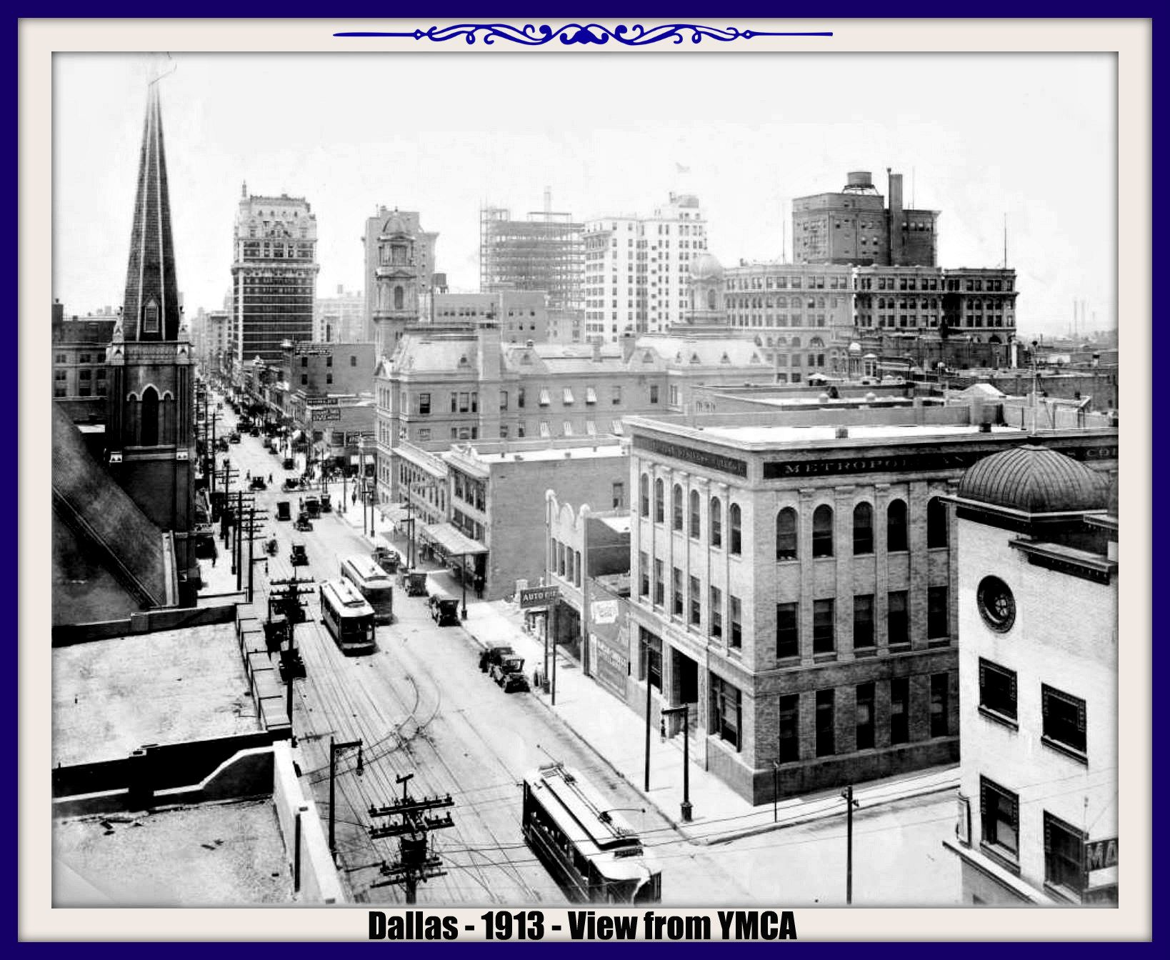 Dallas Texas In 1913 This Is The View From The Dallas Ymca Dallas Street View Views